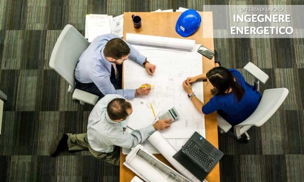 Posizione aperta: Ingegnere Energetico